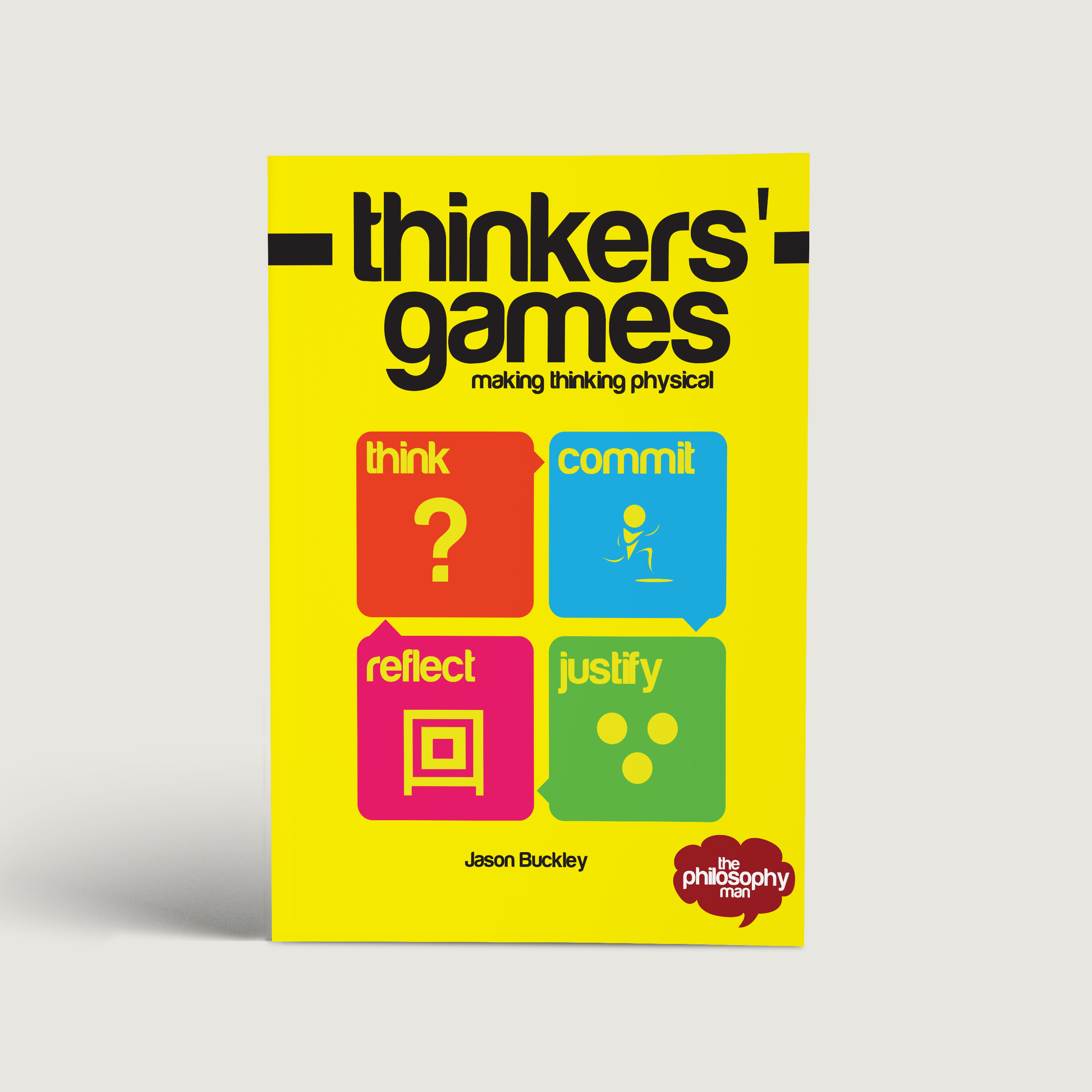 thinkers games making thinking physical the philosophy man